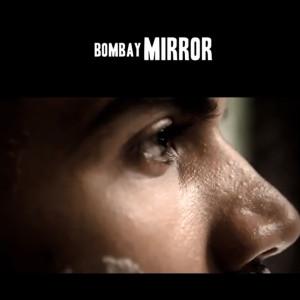 bombay mirror short film